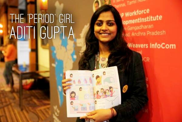 Aditi Gupta Menstrupedia Founder